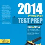 Private Pilot Test Prep 2014: Study & Prepare for Recreational and Private: Airplane, Helicopter, Gyroplane, Glider, Balloon, Airship, Powered ... FAA Knowledge Exams (Test Prep series)